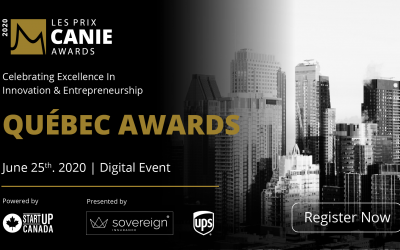 La Fondation des innovateurs et entrepreneurs est ravie de reconnaître et de célébrer les lauréats des Prix CANIE de la région du Québec
