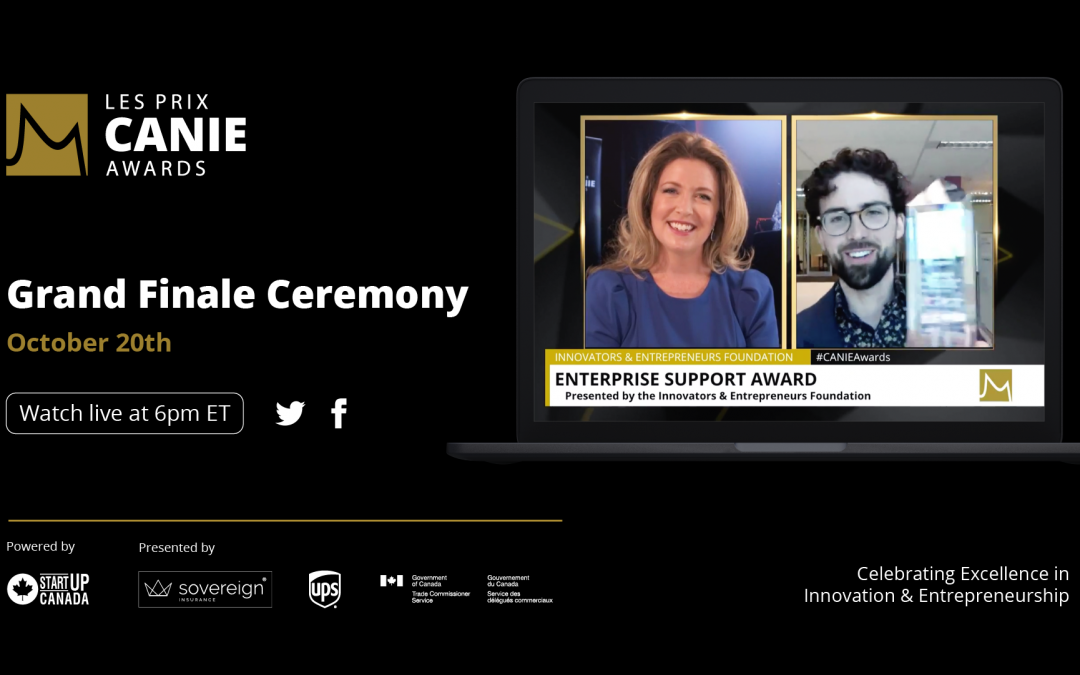 The Innovators and Entrepreneurs Foundation is delighted to recognize and celebrate the 2020 National Winners of the CANIE Awards